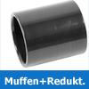 PVC Muffen + Reduktionen