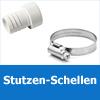 PVC Stutzen + Schellen